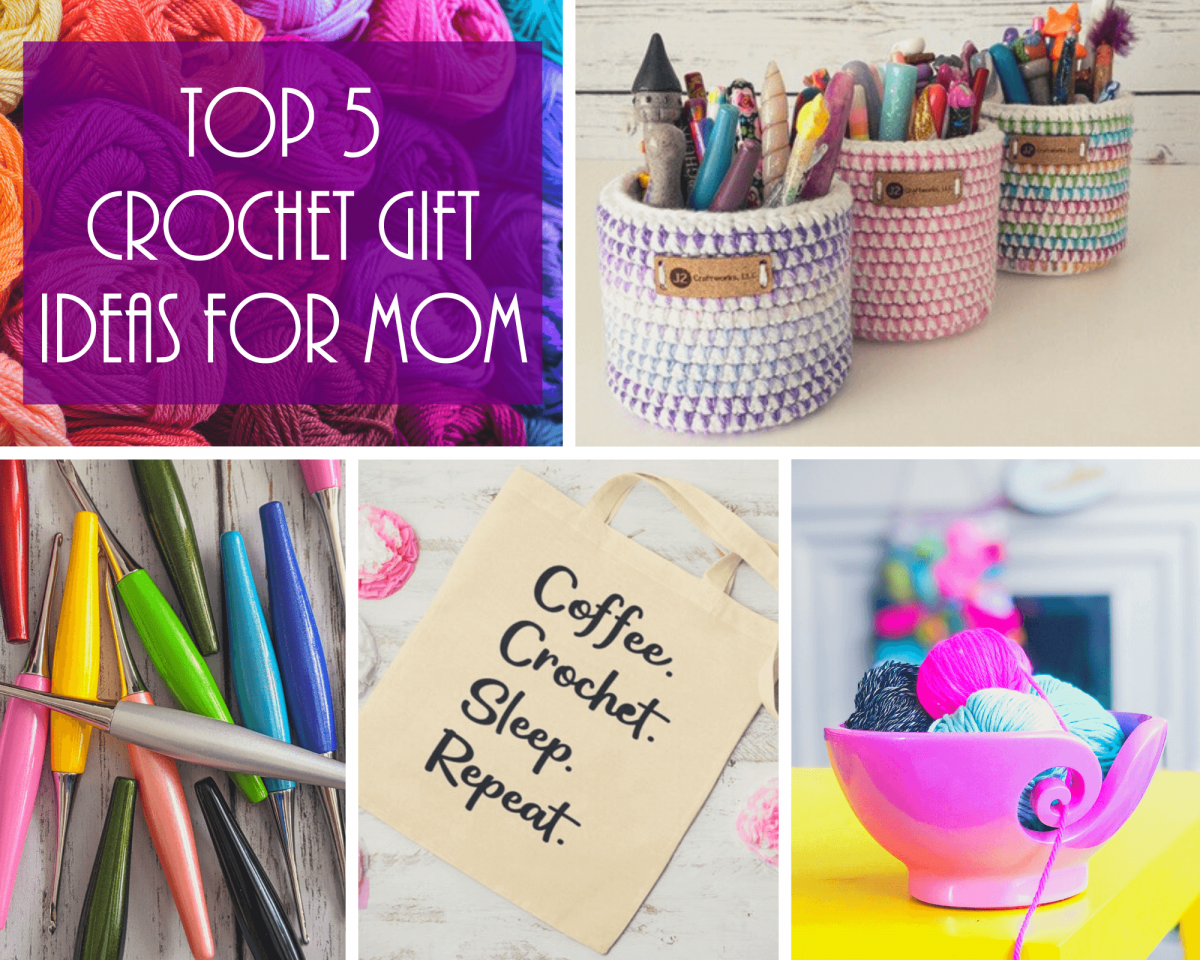 Top 5 Gifts For Your Mom – Crochet Gift Ideas